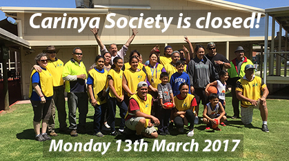 Carinya Society closed Labour Day